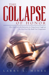 The Collapse of Honor